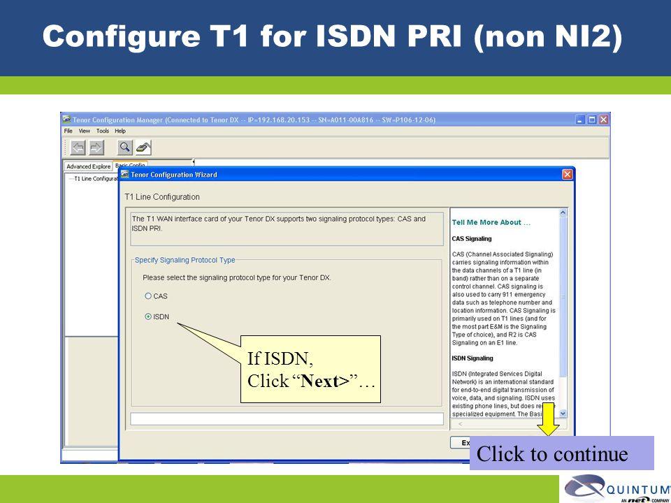 Configure T1 for ISDN PRI (non NI2)