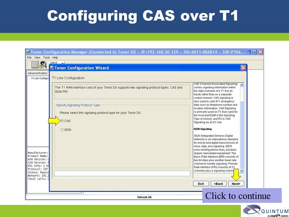 Configuring CAS over T1 Click to continue Quintum Technical Training