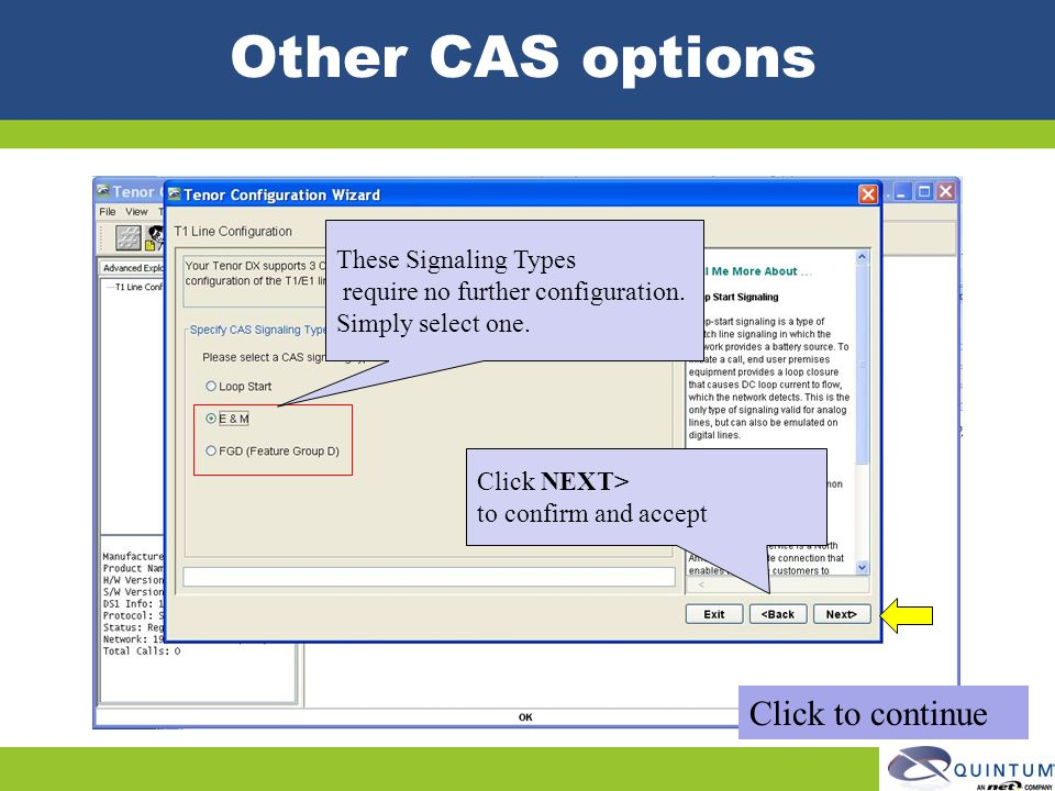 Other CAS options Click to continue These Signaling Types