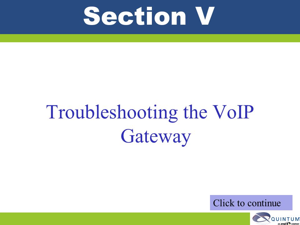 Troubleshooting the VoIP Gateway