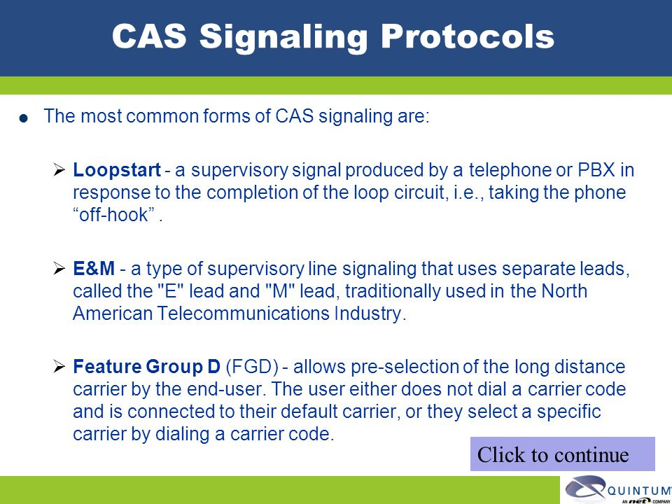 CAS Signaling Protocols