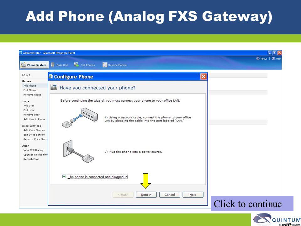 Add Phone (Analog FXS Gateway)