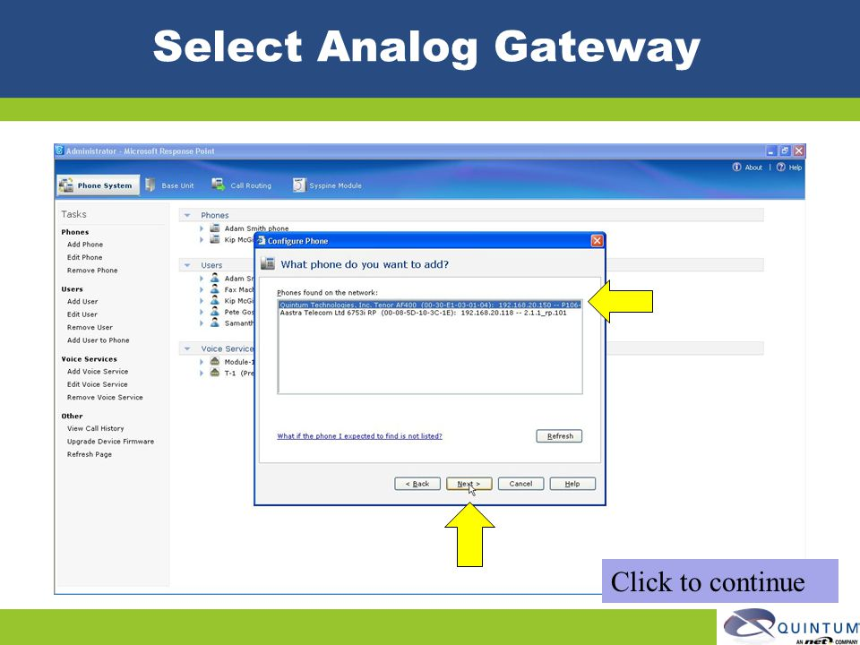 Select Analog Gateway Click to continue Quintum Technical Training