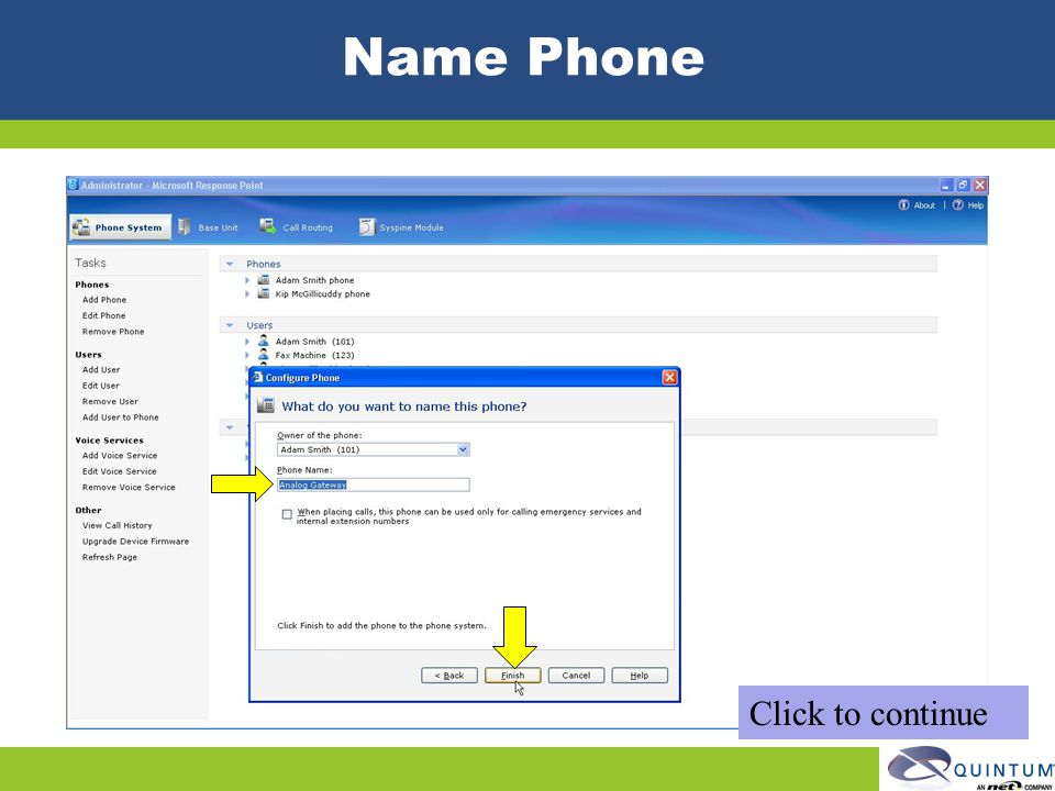 Name Phone Click to continue Quintum Technical Training