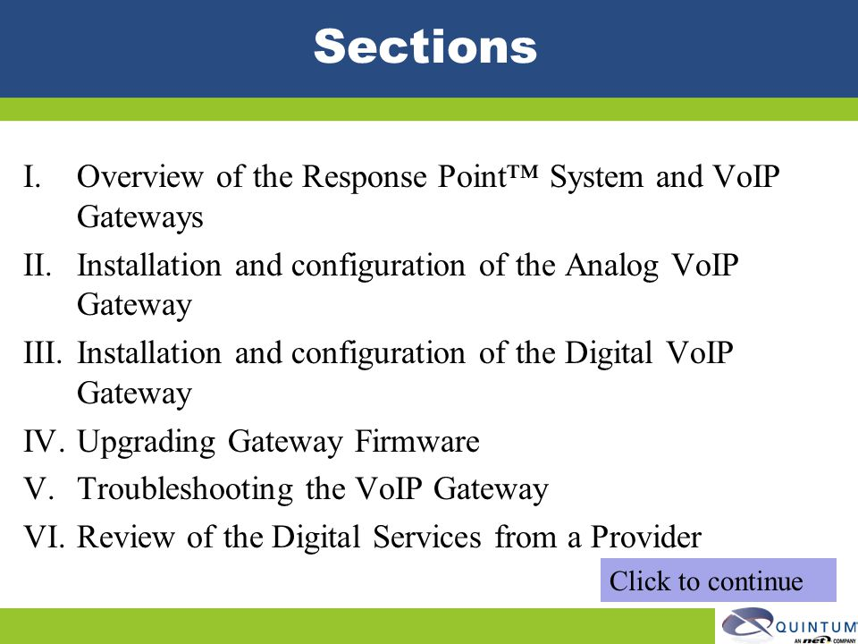Sections Overview of the Response Point™ System and VoIP Gateways