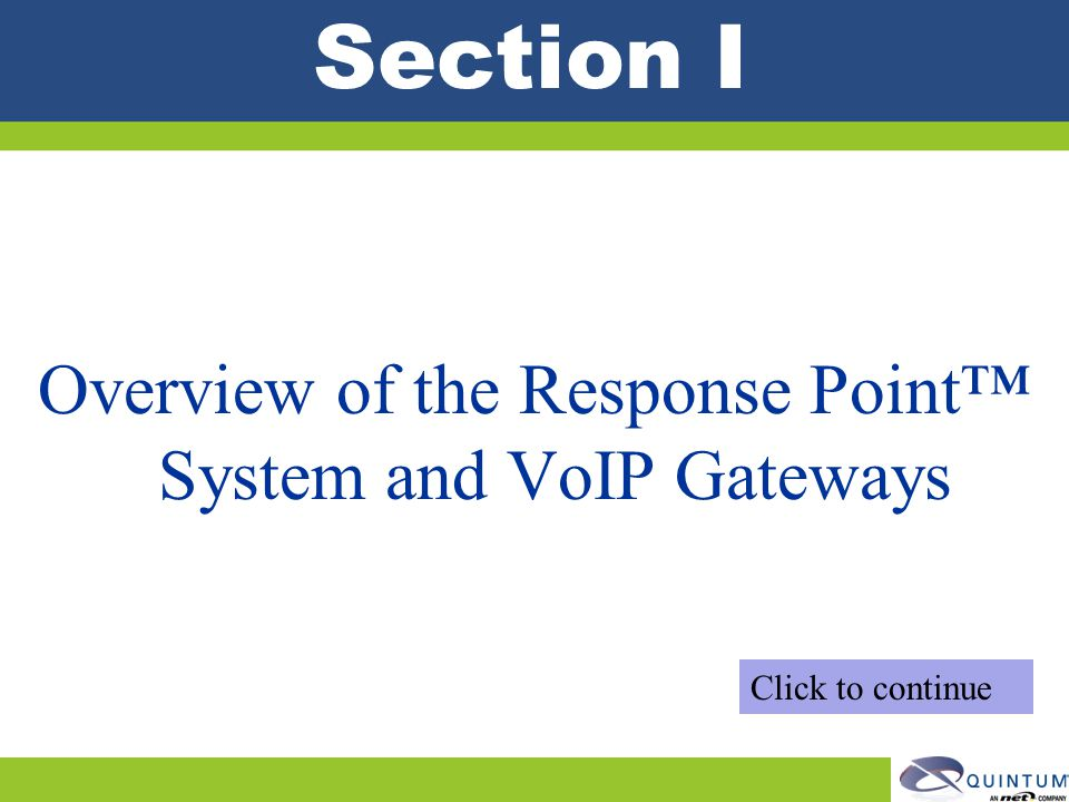 Overview of the Response Point™ System and VoIP Gateways