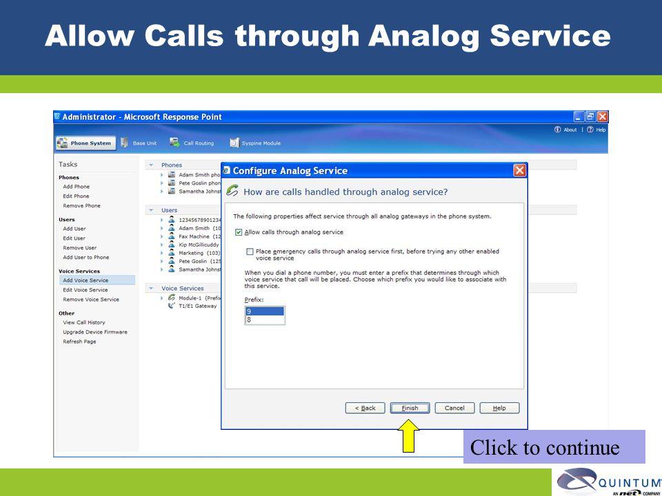 Allow Calls through Analog Service