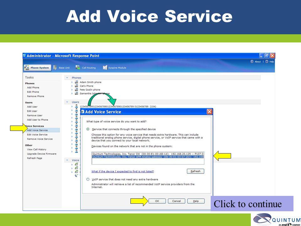 Add Voice Service Click to continue