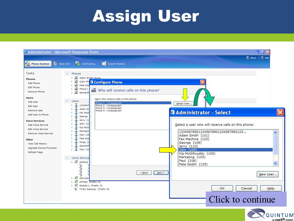 Assign User Click to continue