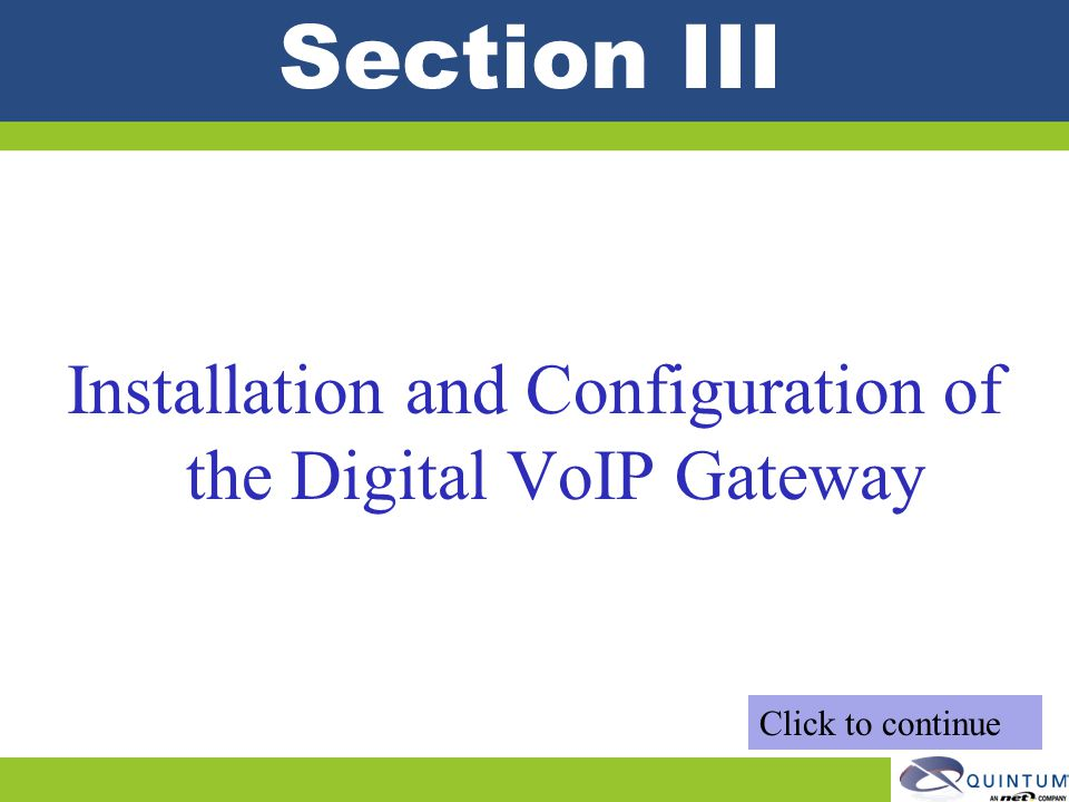 Installation and Configuration of the Digital VoIP Gateway