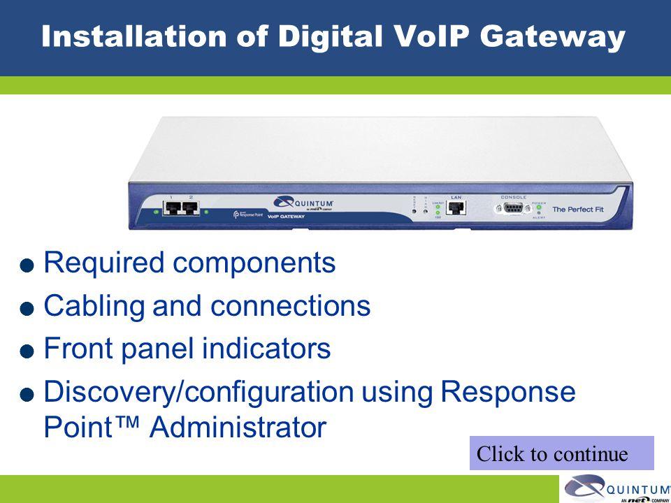 Installation of Digital VoIP Gateway
