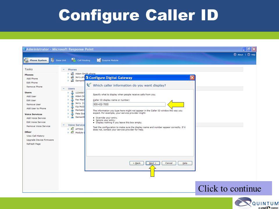 Configure Caller ID Click to continue