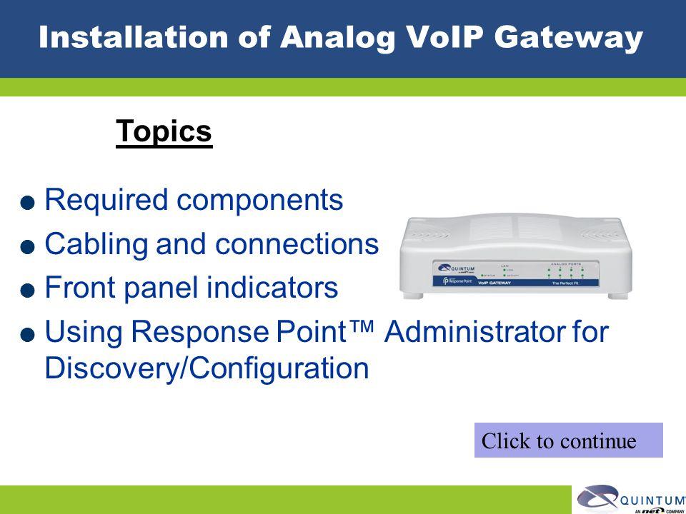 Installation of Analog VoIP Gateway