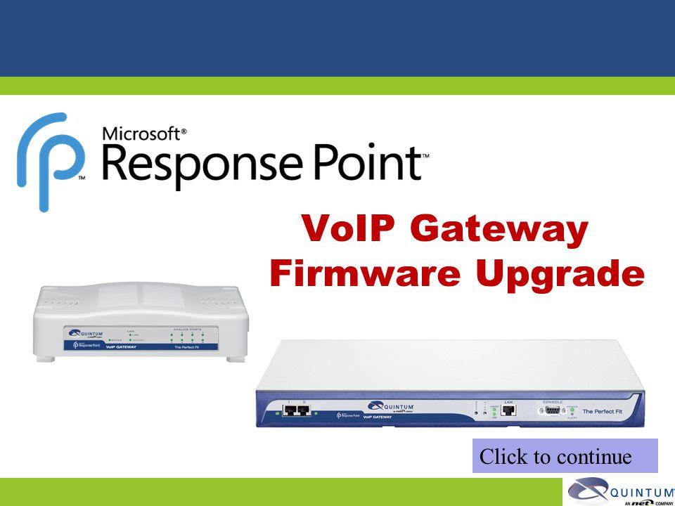 VoIP Gateway Firmware Upgrade