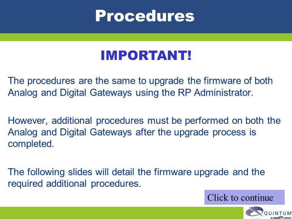 Procedures IMPORTANT!