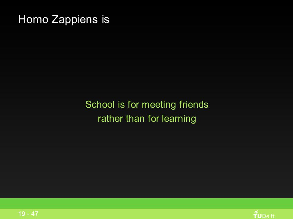 School is for meeting friends rather than for learning