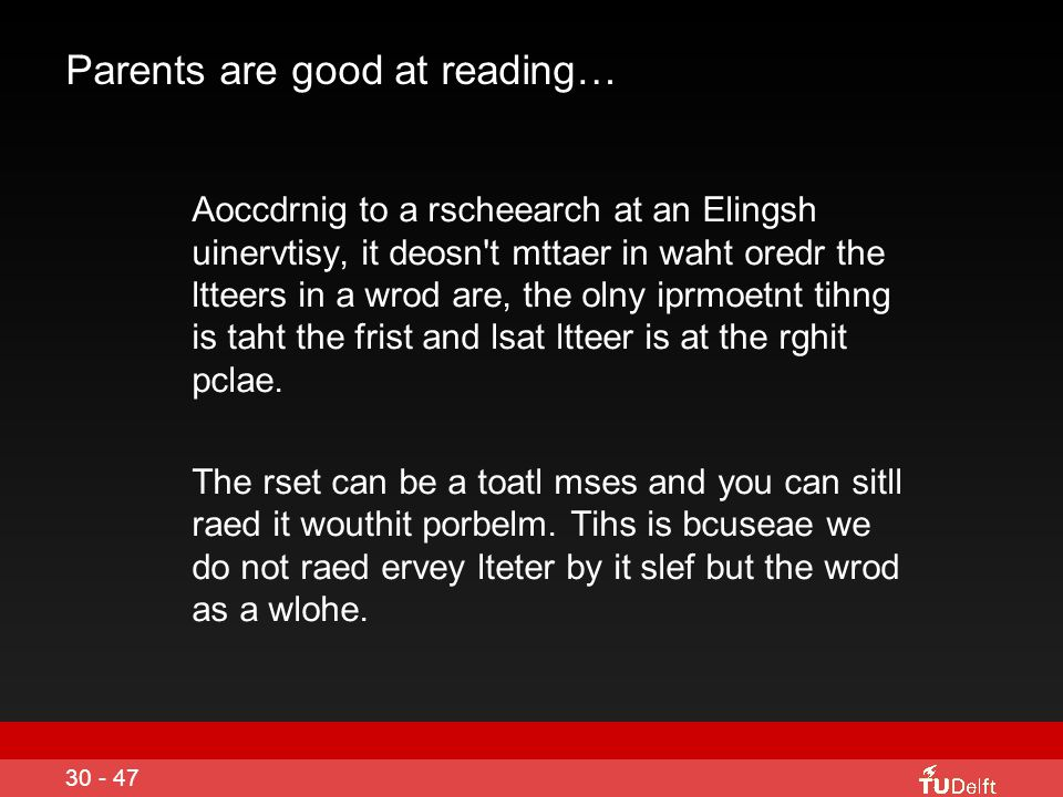 Parents are good at reading…
