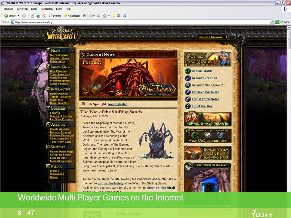 Worldwide Multi Player Games on the Internet