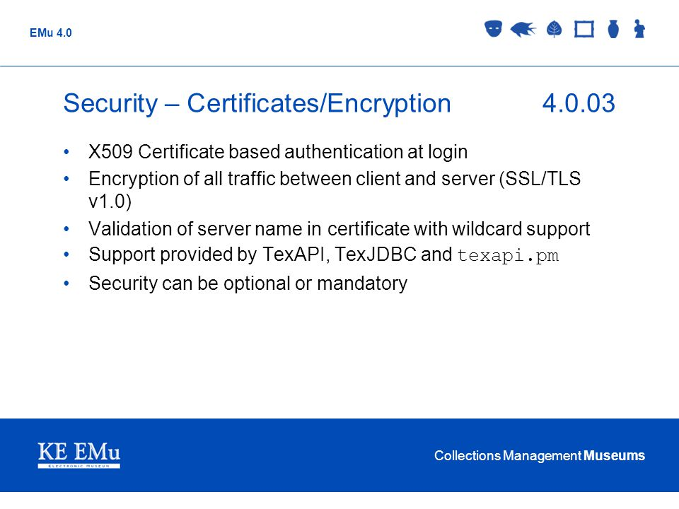 Security – Certificates/Encryption 4.0.03