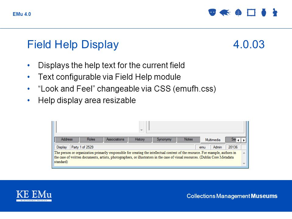 Field Help Display 4.0.03 Displays the help text for the current field