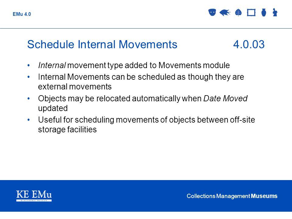 Schedule Internal Movements 4.0.03