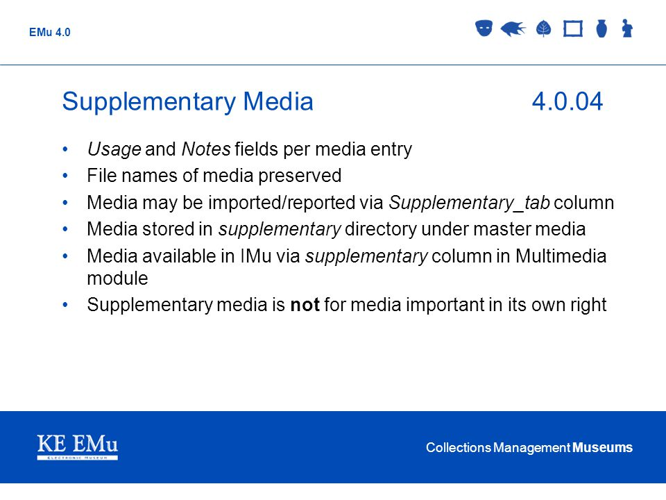 Supplementary Media 4.0.04 Usage and Notes fields per media entry