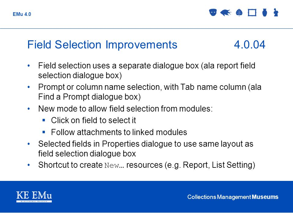 Field Selection Improvements 4.0.04