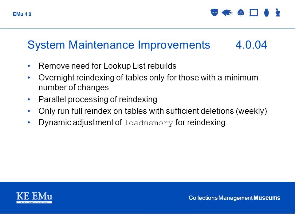 System Maintenance Improvements 4.0.04