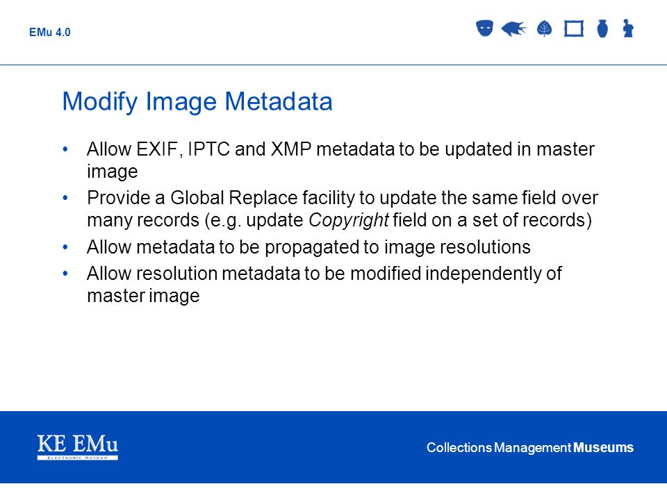 Modify Image Metadata Allow EXIF, IPTC and XMP metadata to be updated in master image.