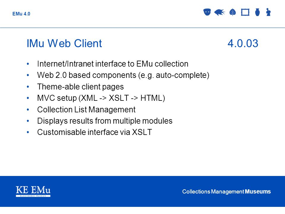 IMu Web Client 4.0.03 Internet/Intranet interface to EMu collection