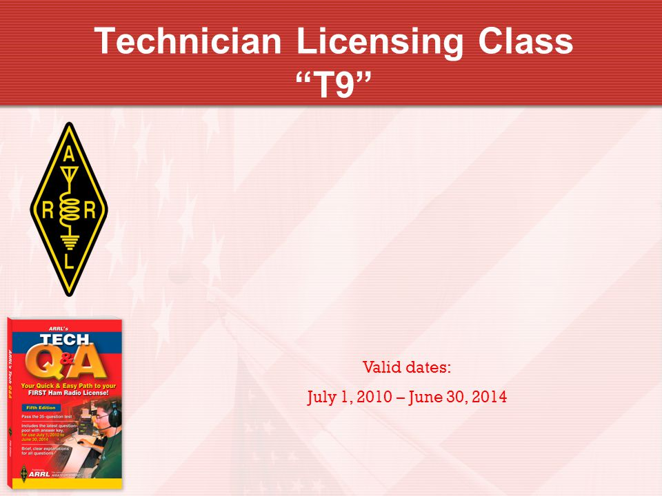 Technician Licensing Class T9