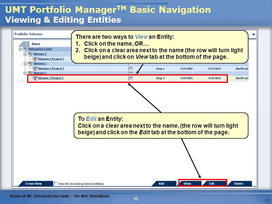 UMT Portfolio ManagerTM Basic Navigation Viewing & Editing Entities