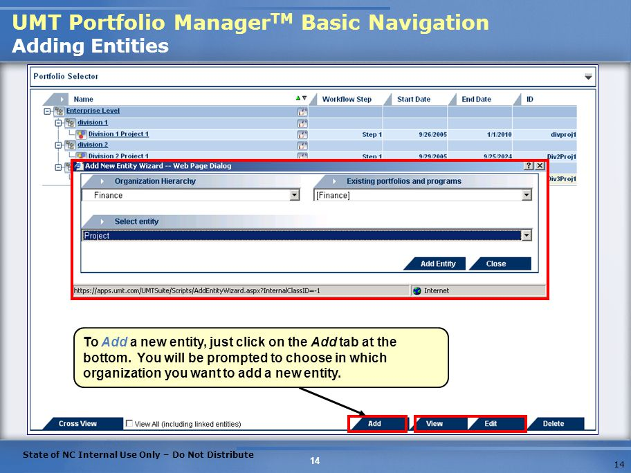 UMT Portfolio ManagerTM Basic Navigation Adding Entities