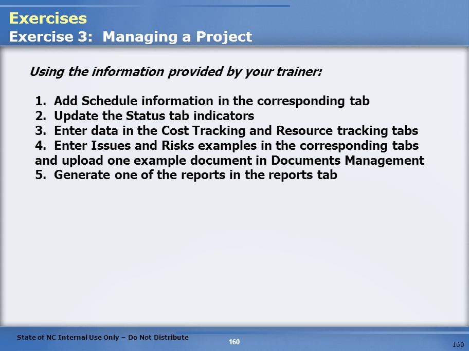 Exercises Exercise 3: Managing a Project