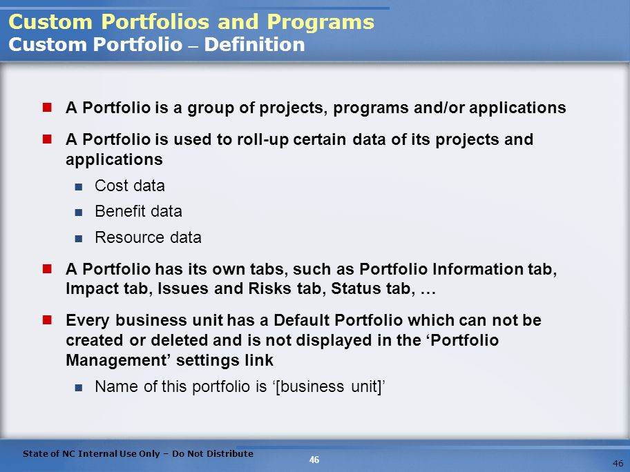 Custom Portfolios and Programs Custom Portfolio – Definition