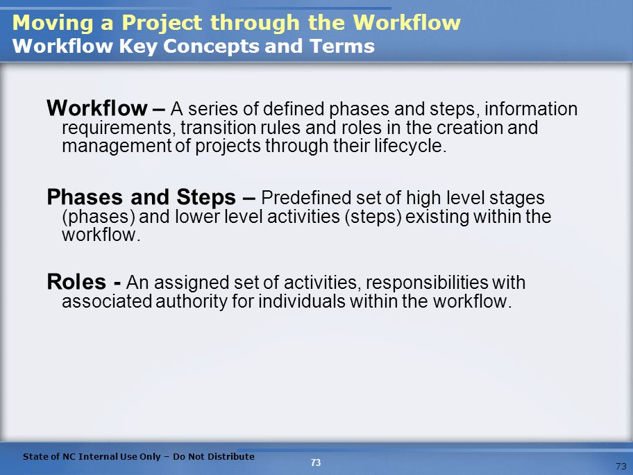 Moving a Project through the Workflow Workflow Key Concepts and Terms