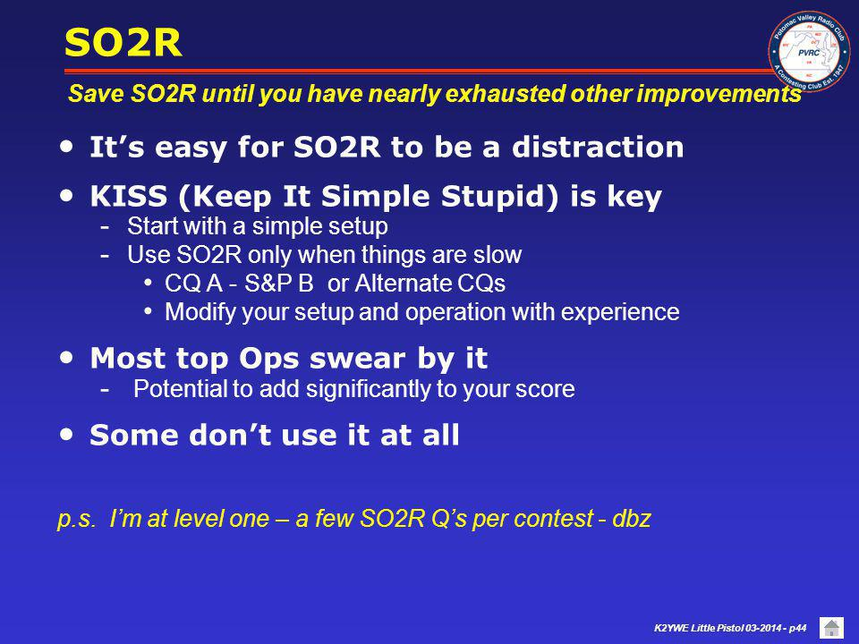 SO2R It's easy for SO2R to be a distraction