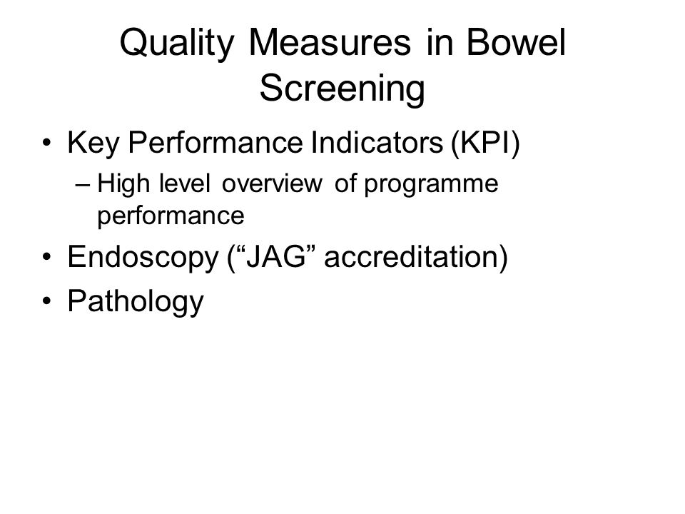 Quality Measures in Bowel Screening
