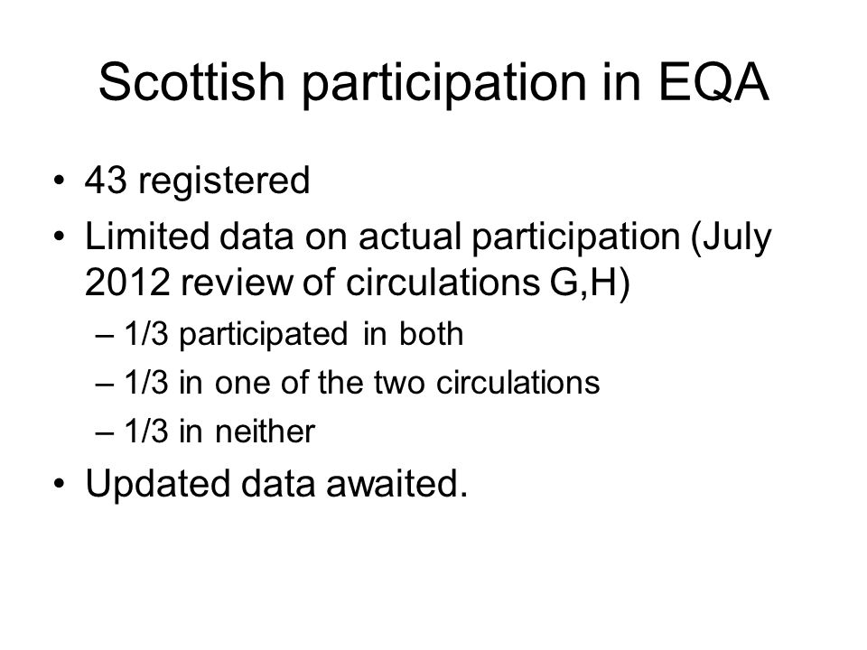 Scottish participation in EQA