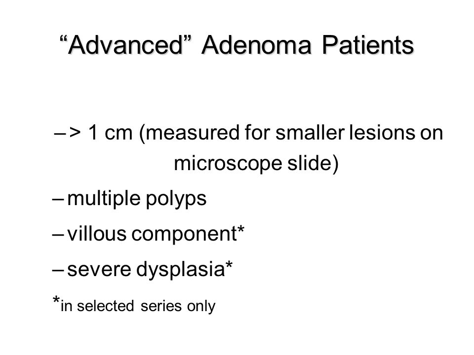 Advanced Adenoma Patients