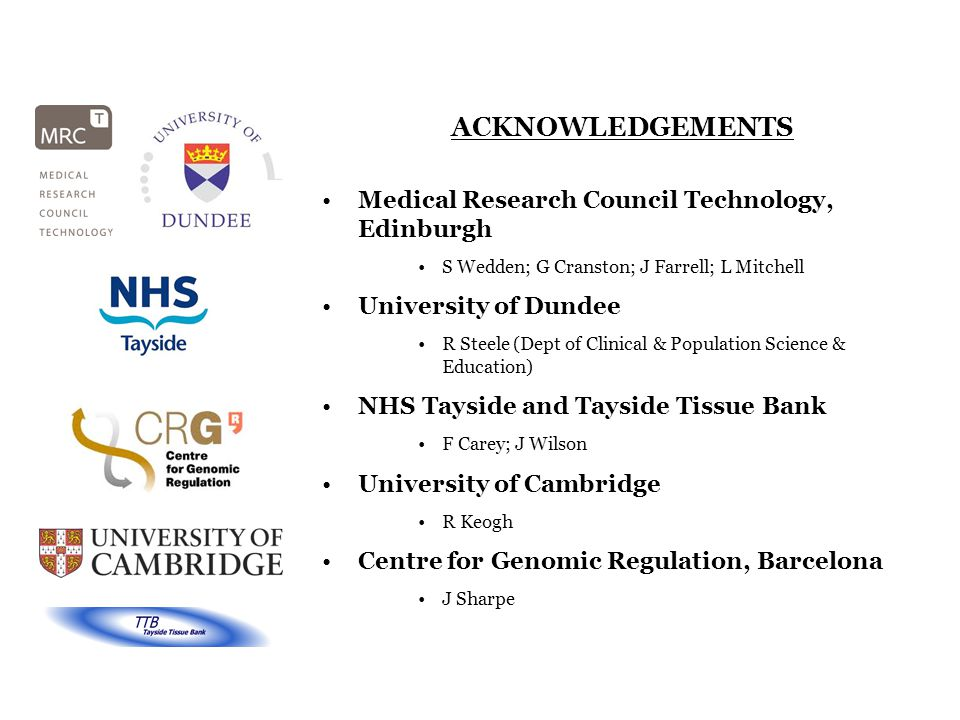 ACKNOWLEDGEMENTS Medical Research Council Technology, Edinburgh