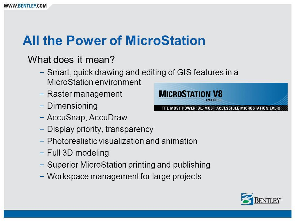 All the Power of MicroStation