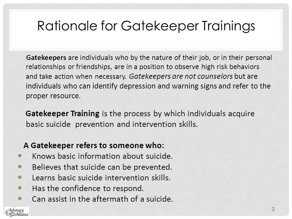 A Gatekeeper refers to someone who: