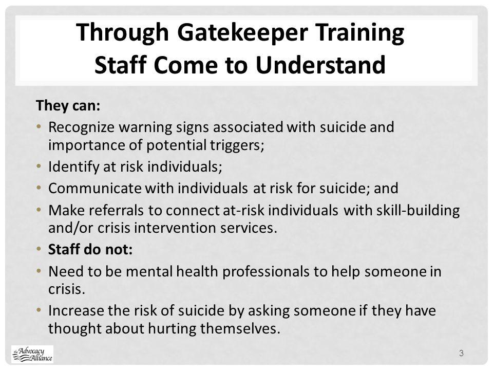 Through Gatekeeper Training Staff Come to Understand
