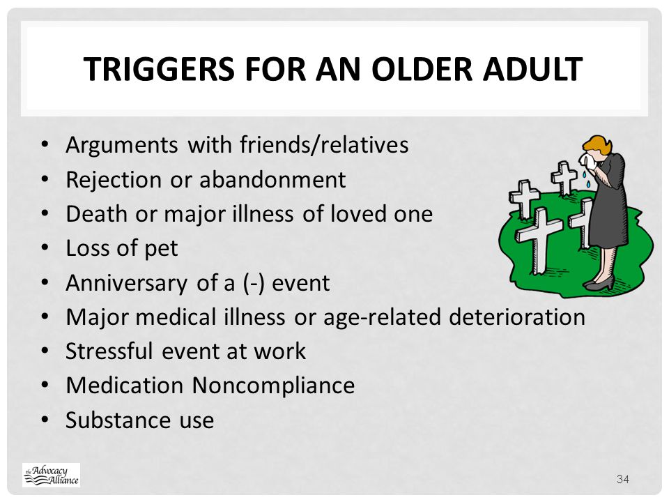 Triggers for an older adult