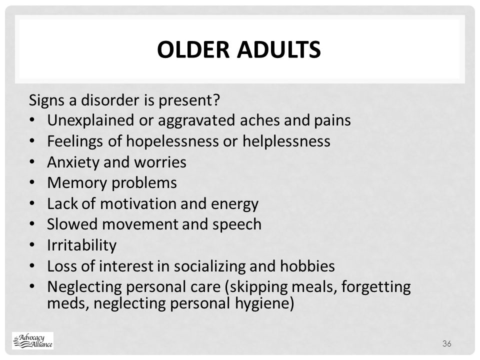 Older adults Signs a disorder is present