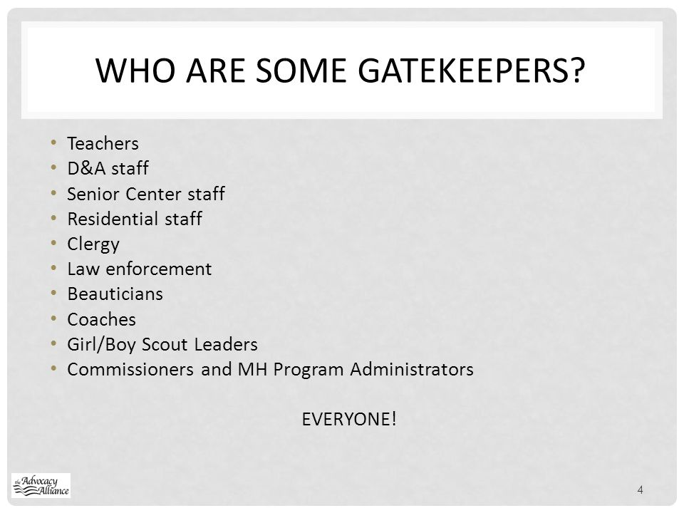 WHO are some gatekeepers