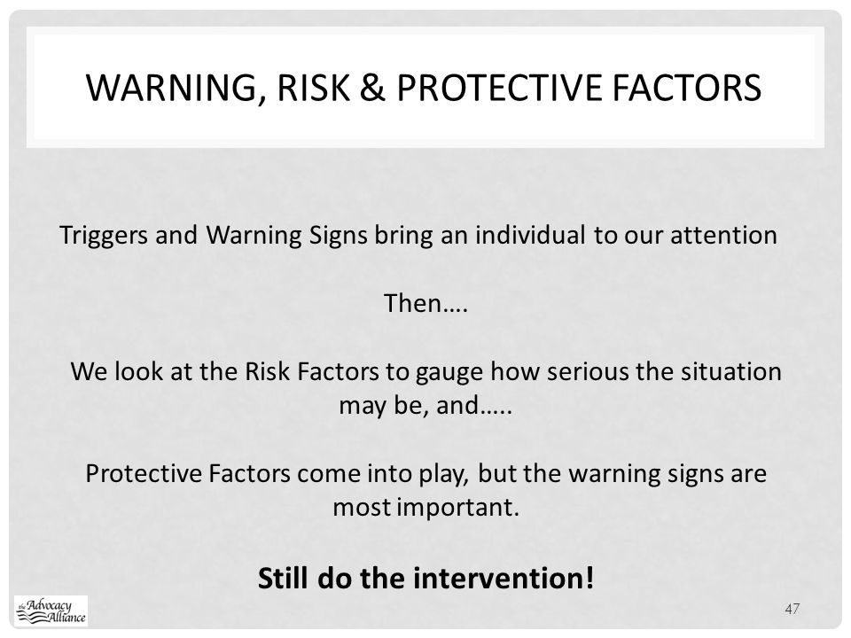 Warning, RISK & PROTECTIVE FACTORS