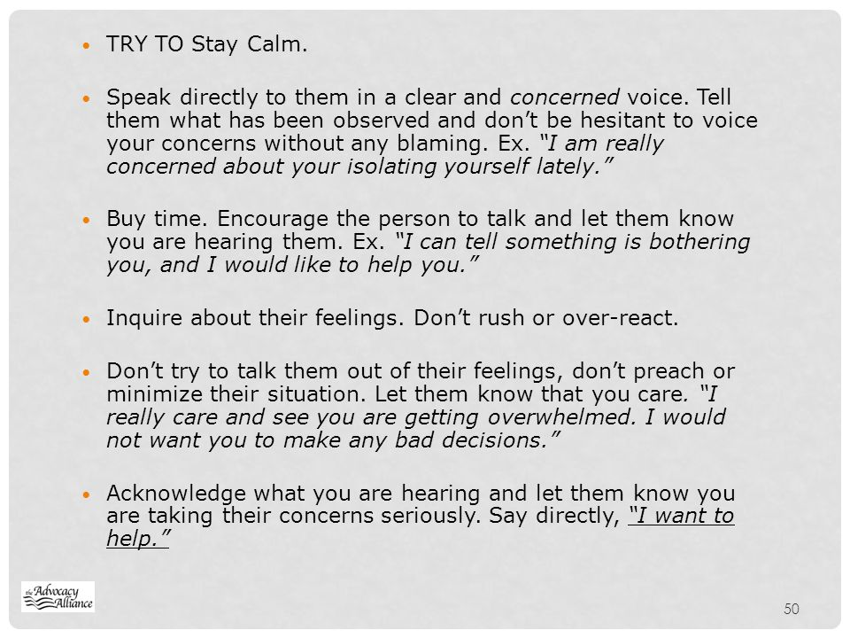 TRY TO Stay Calm.