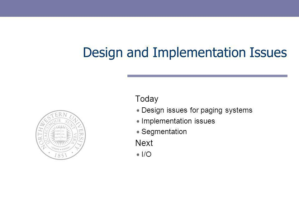 Design and Implementation Issues